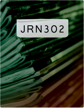 JRN 302 is written in black text, with books stacked on top of each other in the background.