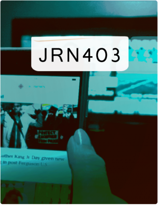 JRN 403 is written in black text, with a phone screen and laptop screen in the background.