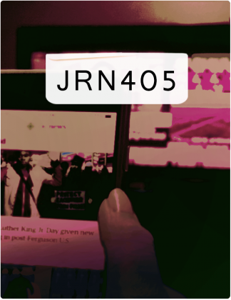 JRN 405 is written in black text, with a phone screen and computer screen in the background.